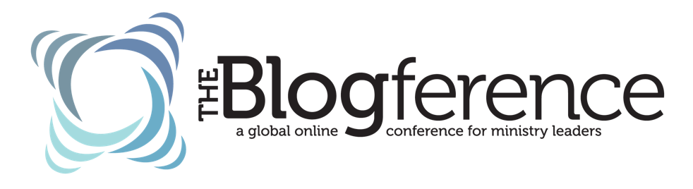 the blogference a global online conference for ministry leaders